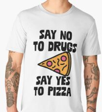 Say No To Drugs Yes To Pizza - Gift For Foodie Food Lovers Men's Premium T-Shirt