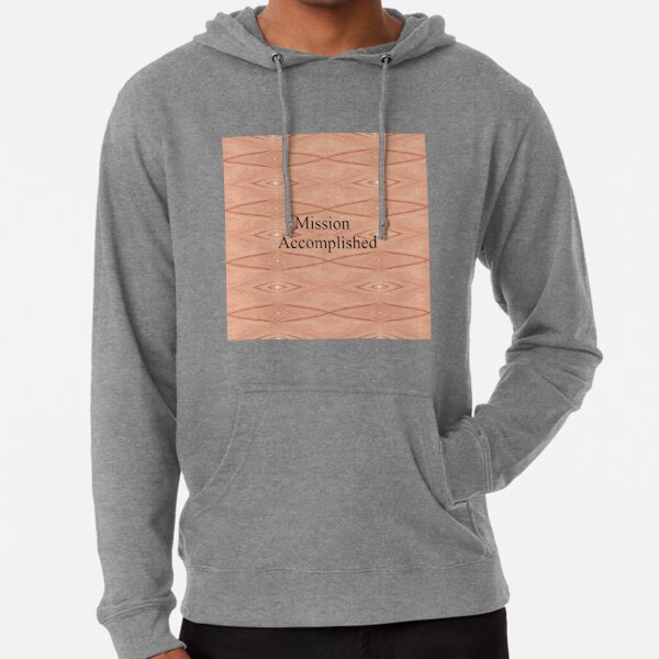 Mission Accomplished Lightweight Hoodie