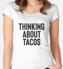 Thinking About Tacos For Foodie Food Lovers Women's Fitted Scoop T-Shirt