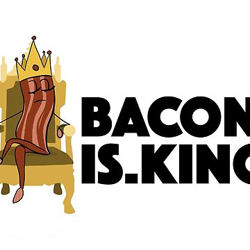 Bacon is King by Beachhead