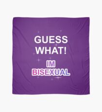 Guess what! I'm bisexual Scarf