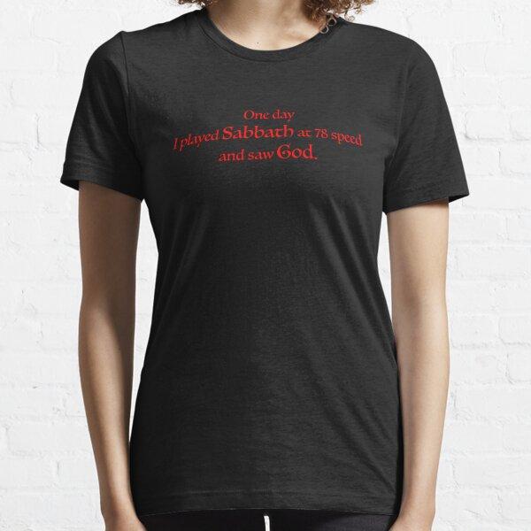 Played Sabbath at 78 speed Essential T-Shirt