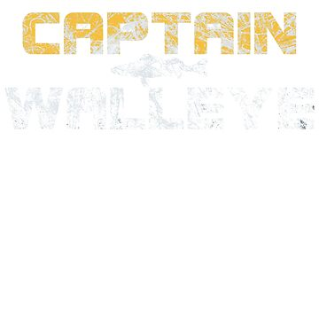 Captain Walleye - Ice Distressed  by DubyaP