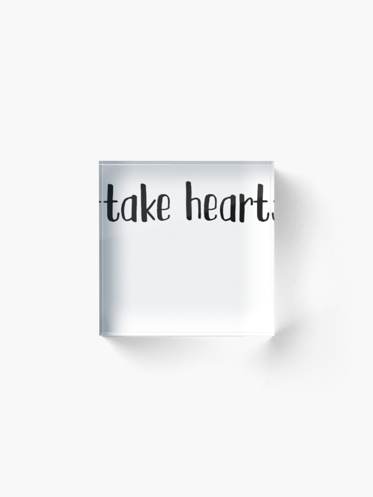 Take Heart Great For Poem Book Lover Acrylic Block