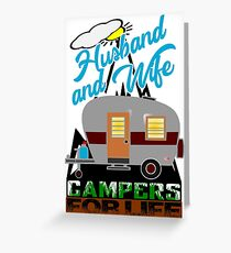 Husband and Wife - Campers for Life Greeting Card