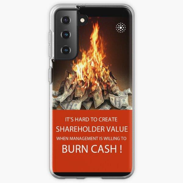 Burning Shareholder Value Samsung Galaxy Soft Case