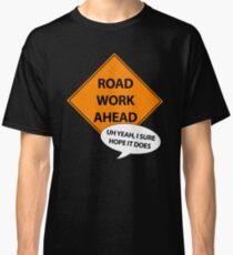 Camiseta clásica Trabajos en la vía más adelante
