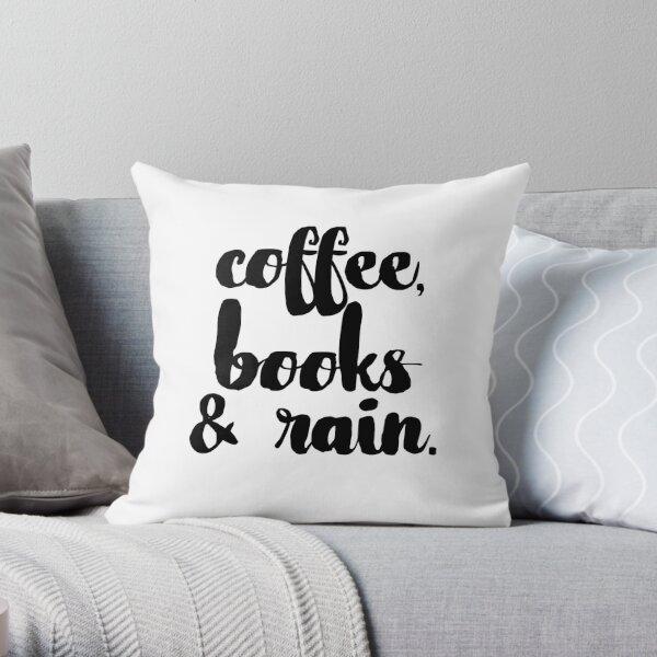Coffee, Books & Rain. Throw Pillow