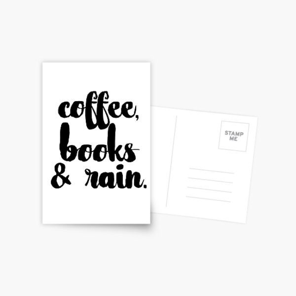 Coffee, Books & Rain. Postcard