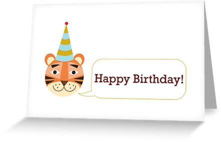 Happy Tiger Birthday Card Greeting Cards By Catherineinsch Redbubble