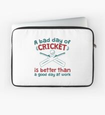 A Bad Day Of Cricket Is Better Than A Good Day At Work Funny Gift Distressed   Laptop Sleeve
