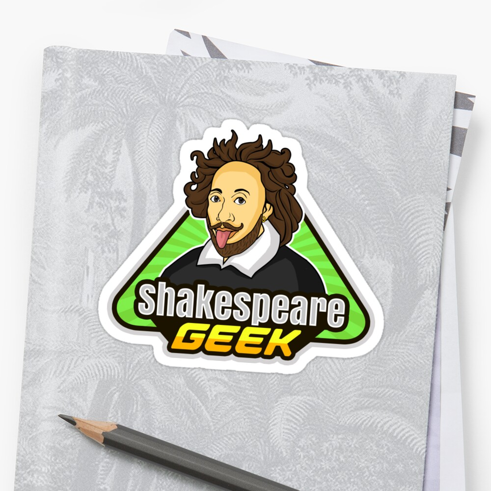 Proud To Be A Shakespeare Geek Sticker