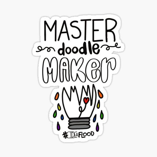 #IdeaFlood: Master Doodlemaker  Sticker