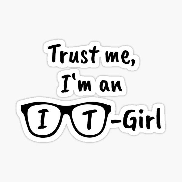 Trust me I'm an IT-Girl - Gift idea Sticker