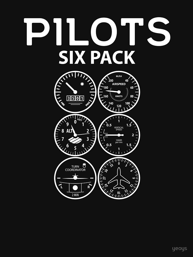 Pilots Sixpack - Funny Aviation Quotes Gift by yeoys