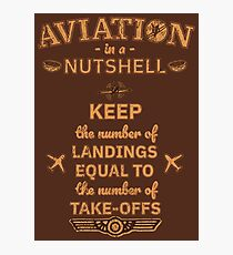 Aviation In A Nutshell - Funny Aviation Quotes Gift Fotodruck