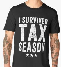 I survived Tax season - Funny CPA Accountant  Men's Premium T-Shirt