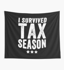 I survived Tax season - Funny CPA Accountant  Wall Tapestry