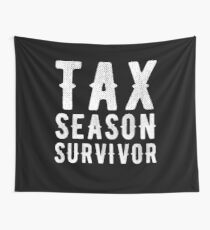 Tax season survivor - Funny CPA Accountant  Wall Tapestry