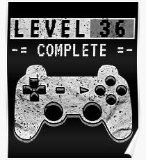 Level 36 Complete – 36th Video Gamer Birthday Gift Poster