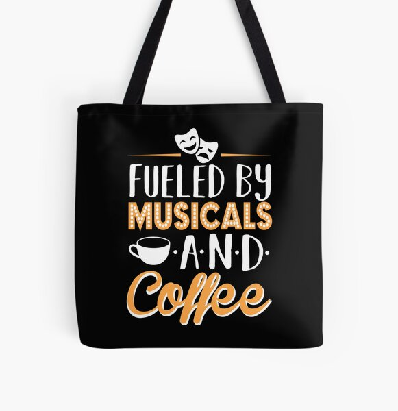 Fueled by Musicals and Coffee All Over Print Tote Bag
