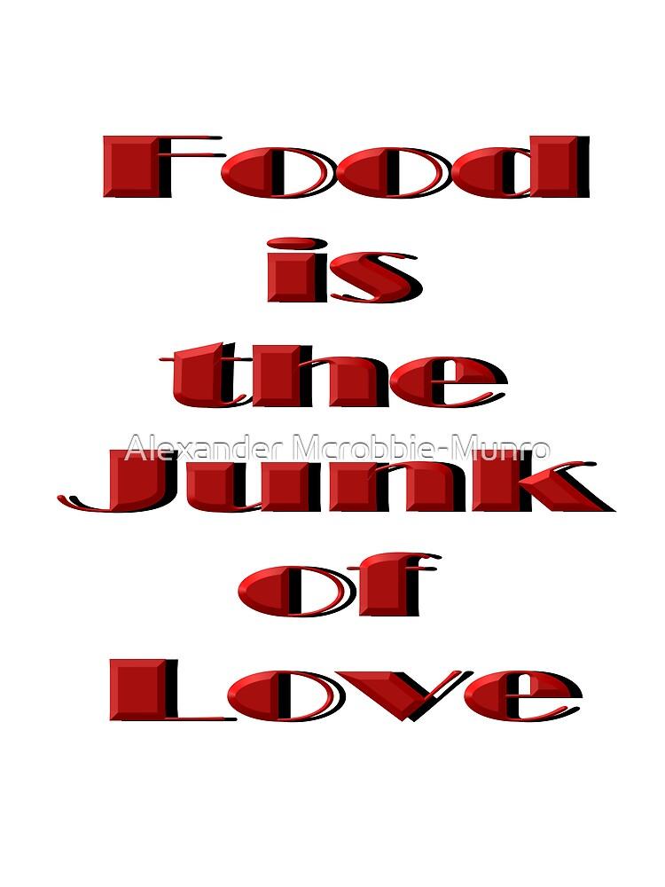 Food Junk Love tee by Alexanderargyll