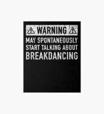 Breakdance Related Gift Art Board