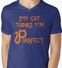 My Cat Thinks I'm Purrfect Men's V-Neck T-Shirt