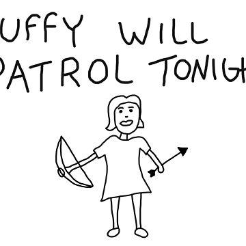Buffy Will Patrol Tonight by Maddisan