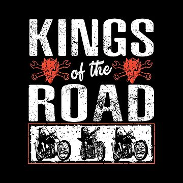Kings Of The Road by SmartStyle