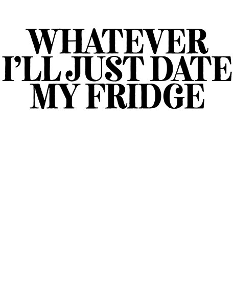 Sarcastic dating jokes
