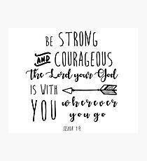 Joshua 1:9 Bible Calligraphy quote Photographic Print