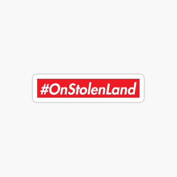 On Stolen Land (Red) Sticker