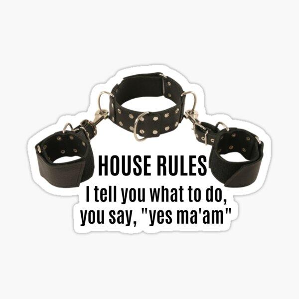 Collar & Cuffs House Rules Female Sticker