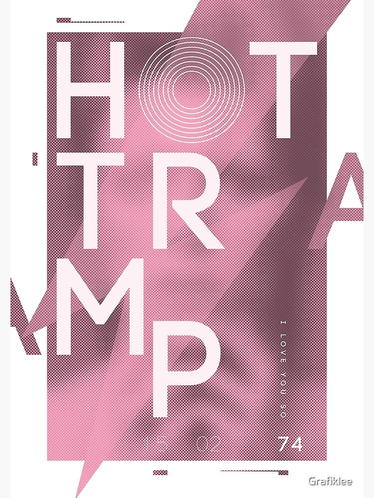 Hot Tramp by Grafiklee
