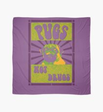 Pugs Not Drugs Scarf
