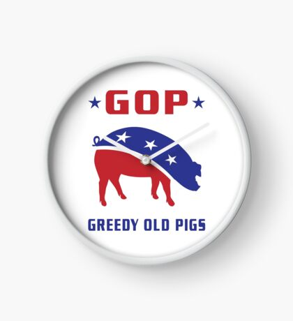 GOP Greedy Old Pigs Clock