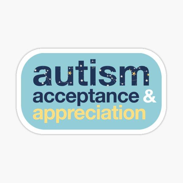 Autism Acceptance & Appreciation  Sticker