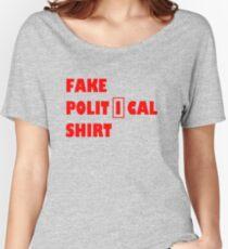 Fake political shirt Women's Relaxed Fit T-Shirt