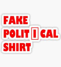 Fake political shirt Sticker