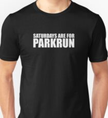 Saturdays Are For Parkrun Unisex T-Shirt