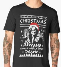 Christmas Always Comes With A Price, Dearie. Men's Premium T-Shirt