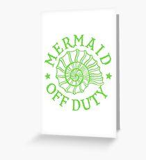 Mermaid Off Duty - green Greeting Card