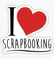 I Love Scrapbooking Sticker