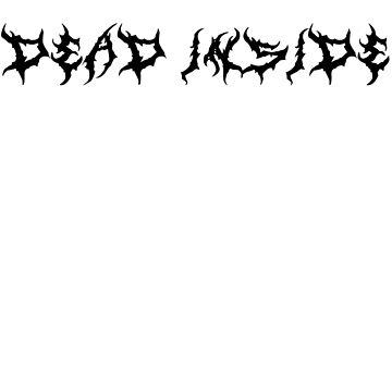 DEAD INSIDE (black) by DarkChild