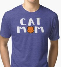Super Cute Cat Mom Tri-blend T-Shirt