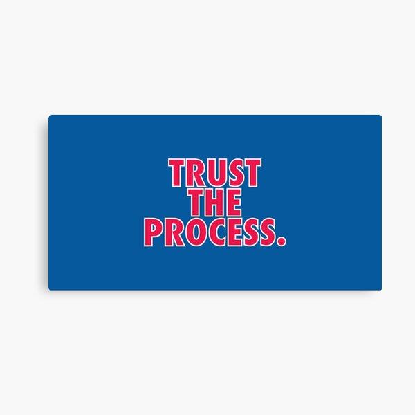 Trust The Process - Philadelphia 76ers Canvas Print