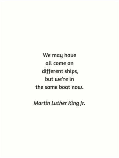 Martin Luther King Inspirational Quote We May Have All Come On
