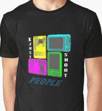 I Just Shoot People Graphic T-Shirt