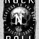 Rock N Roll - Reckless To The Bone by ALsDesignStudio